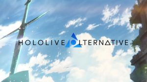 Multimedia Project Hololive Alternative Announced